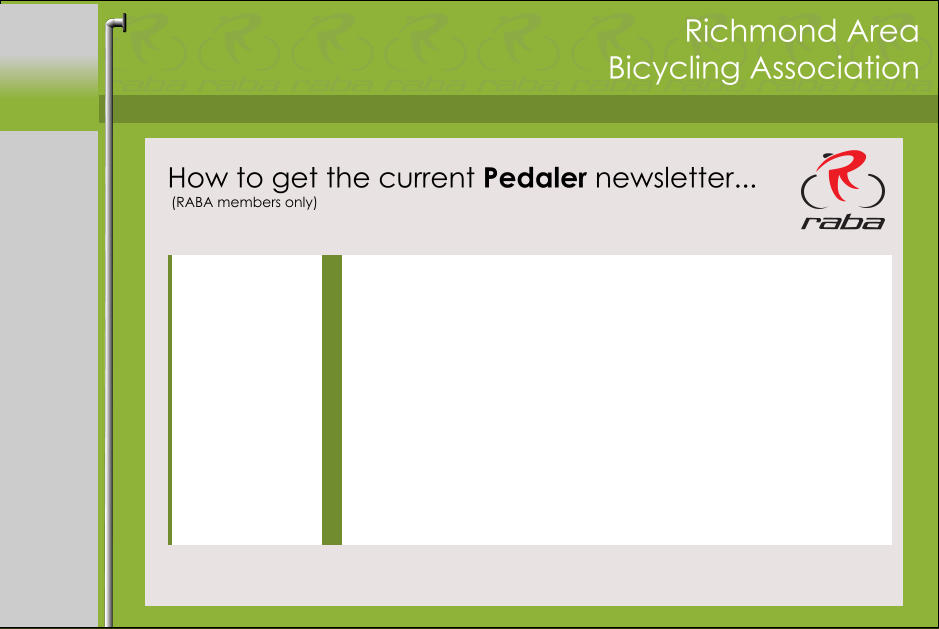 Richmond Area Bicycling Association How to get the current Pedaler newsletter... (RABA members only)