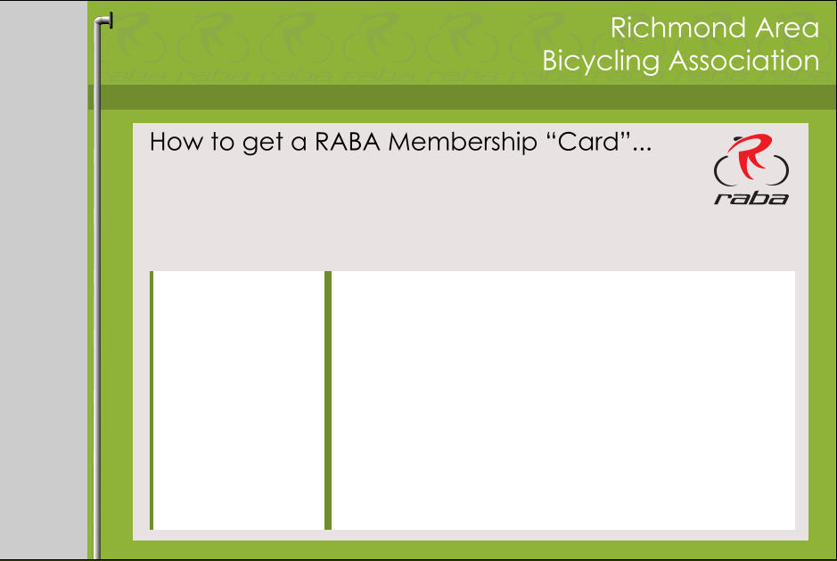 "Richmond Area Bicycling Association How to get a RABA Membership ""Card""..."